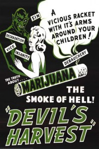 "Marijuana The SMOKE OF HELL ""Devels Harvest"" - Marijuana Propaganda"
